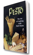 Pesto - The Art of Cooking with Herb Pastes